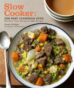 Slow Cooker: The Best Cookbook Ever (Paperback)