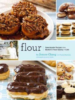 Flour: Spectacular Recipes from Boston's Flour Bakery & Cafe (Hardcover)