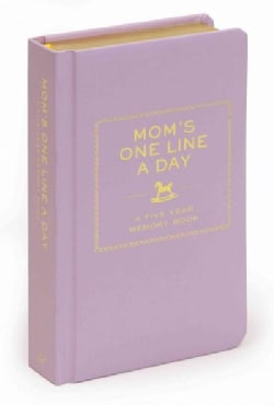 Mom's One Line a Day: A Five-year Memory Book (Notebook / blank book)