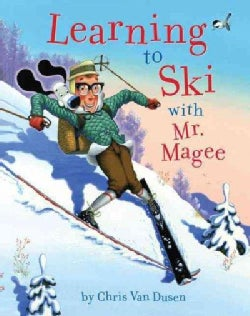 Learning to Ski with Mr. Magee (Hardcover)