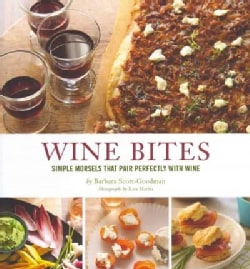Wine Bites: Simple Morsels That Pair Perfectly with Wine (Hardcover)