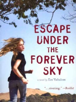 Escape Under the Forever Sky (Paperback)