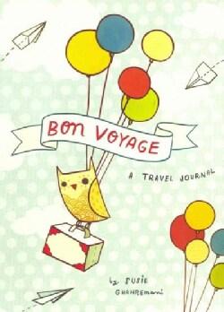 Bon Voyage a Travel Journal (Notebook / blank book)