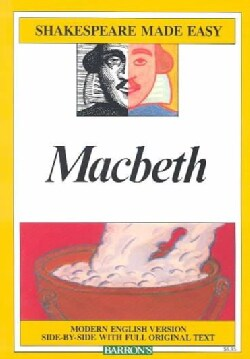 Macbeth: Modern English Version Side-By-Side With Full Original Text (Paperback)