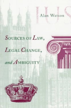Sources of Law, Legal Change, and Ambiguity (Paperback)