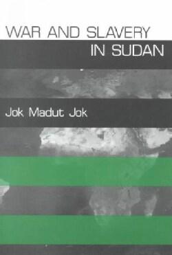 War and Slavery in Sudan (Paperback)