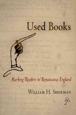 Used Books: Marking Readers in Renaissance England (Hardcover)