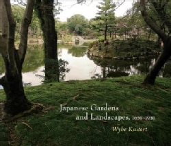Japanese Gardens and Landscapes, 1650-1950 (Hardcover)