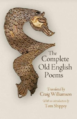 The Complete Old English Poems (Hardcover)