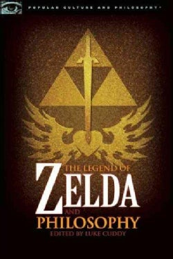 The Legend of Zelda and Philosophy: I Link Therefore I Am (Paperback)