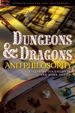 Dungeons and Dragons and Philosophy: Raiding the Temple of Wisdom (Paperback)