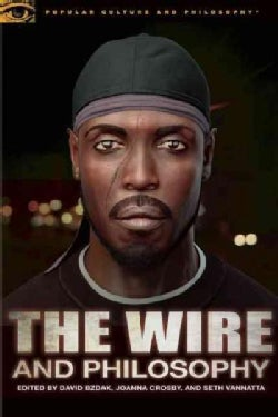 The Wire and Philosophy: This America, Man (Paperback)