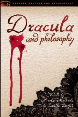 Dracula and Philosophy (Paperback)