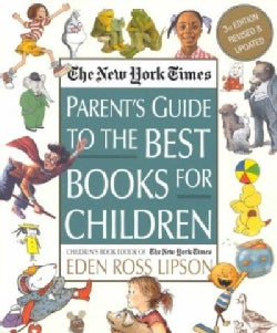The New York Times Parent's Guide to the Best Books for Children (Paperback)