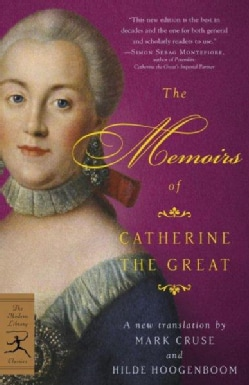 The Memoirs Of Catherine The Great (Paperback)