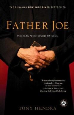 Father Joe: The Man Who Saved My Soul (Paperback)