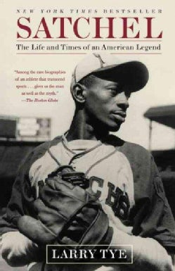 Satchel: The Life and Times of an American Legend (Paperback)