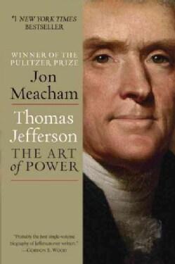 Thomas Jefferson: The Art of Power (Paperback)