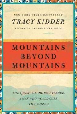 Mountains Beyond Mountains (Paperback)