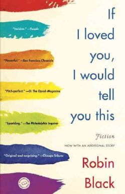 If I Loved You, I Would Tell You This: Stories (Paperback)