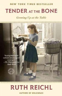 Tender at the Bone: Growing Up at the Table (Paperback)