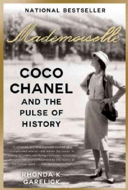Mademoiselle: Coco Chanel and the Pulse of History (Paperback)