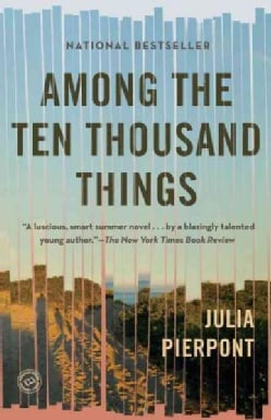 Among the Ten Thousand Things (Paperback)