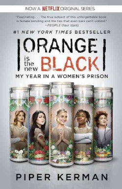 Orange Is the New Black: My Year in a Women's Prison (Paperback)