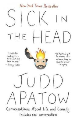 Sick in the Head: Conversations About Life And Comedy (Paperback)