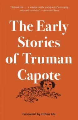 The Early Stories of Truman Capote (Paperback)