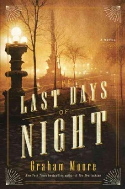 The Last Days of Night (Hardcover)