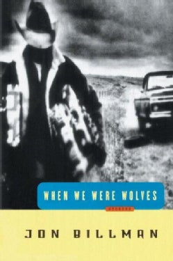 When We Were Wolves: Stories (Paperback)