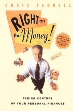 Right on the Money!: Taking Control of Your Personal Finances (Paperback)