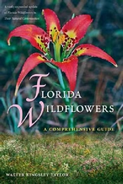 Florida Wildflowers: A Comprehensive Guide (Paperback)