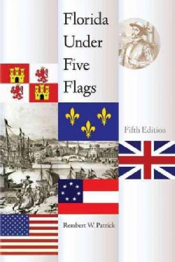 Florida Under Five Flags (Paperback)