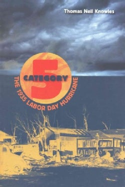 Category 5: The 1935 Labor Day Hurricane (Paperback)
