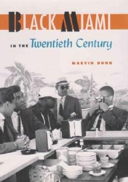 Black Miami in the Twentieth Century (Paperback)