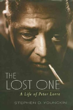 The Lost One: A Life of Peter Lorre (Paperback)