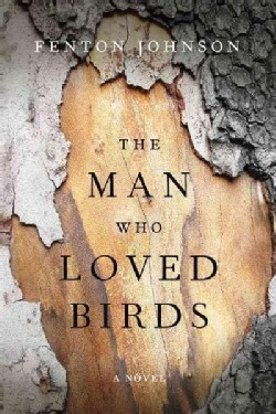 The Man Who Loved Birds (Hardcover)