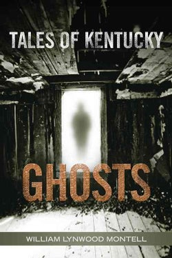 Tales of Kentucky Ghosts (Paperback)