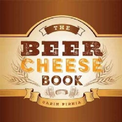 The Beer Cheese Book (Hardcover)