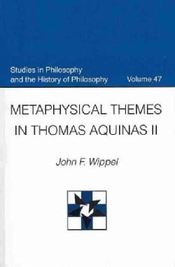 Metaphysical Themes Thomas Aquinas II (Paperback)