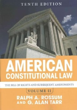American Constitutional Law: The Bill of Rights and Subsequent Amendments (Paperback)