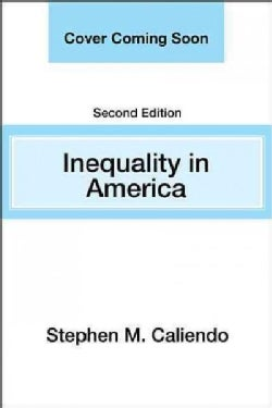 Inequality in America: Race, Poverty, and Fulfilling Democracy's Promise (Paperback)