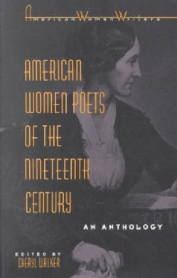 American Women Poets of the Nineteenth Century: An Anthology (Paperback)