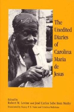The Unedited Diaries of Carolina Maria De Jesus (Hardcover)