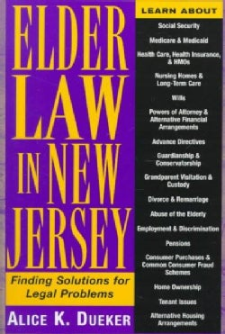 Elder Law in New Jersey: Finding Solutions for Legal Problems (Paperback)