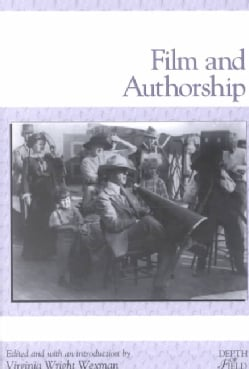 Film and Authorship (Paperback)
