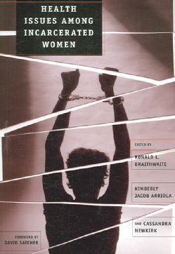 Health Issues Among Incarcerated Women (Paperback)
