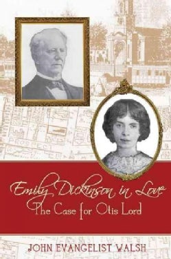 Emily Dickinson in Love: The Case for Otis Lord (Hardcover)